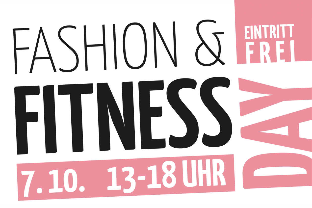 Fashion & Fitness Day 7. Oktober